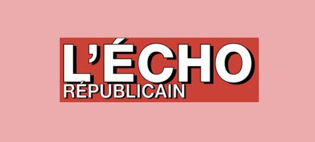 CINABRE dans l'Echo Republicain